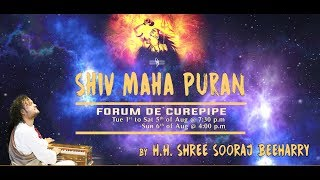 Shiv Maha Puran at Curepipe - 1st Aug to 6th Aug 2017