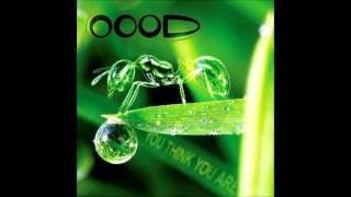 Artist: OOOD / www.oood.net Album: You THink You Are Label: Vertigo...