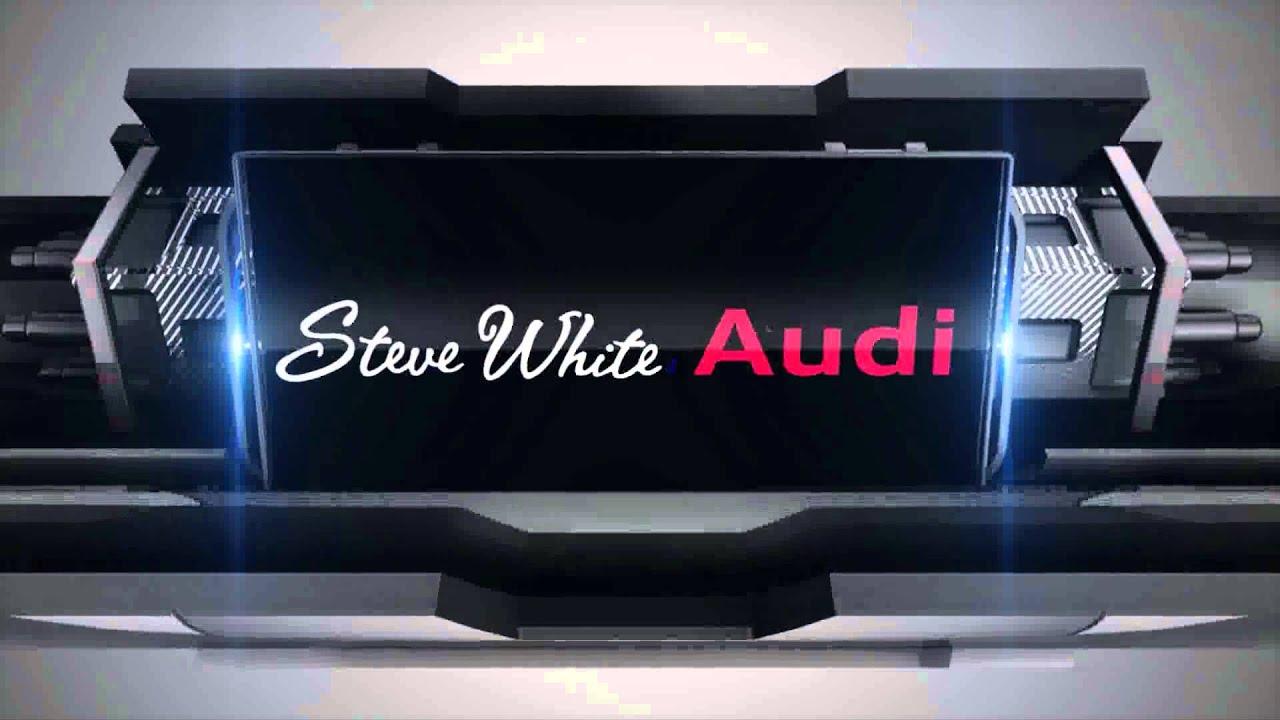Steve White Audi YouTube - Steve white audi