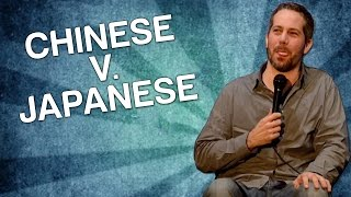 Chinese v. Japanese (Stand Up Comedy)