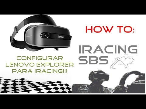 iRacing SBS: (No VR) How to: Tutorial Configurar Lenovo Explorer