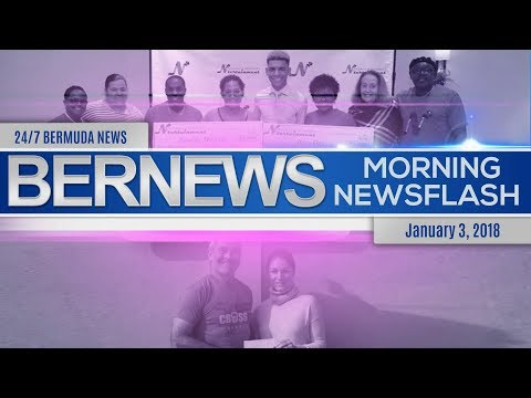 Bernews Newsflash For Wednesday January 3, 2018