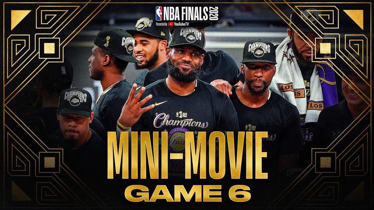2020 #NBAFinals Game 6 Mini-Movie: Lakers Claim Banner 17 🏆