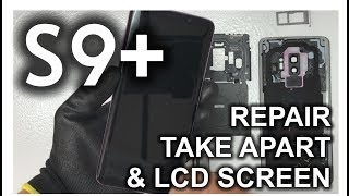 Samsung Galaxy S9 Plus - How to Take Apart & Replace LCD Glass Screen