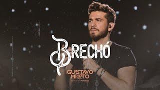Gustavo Mioto - BRECHÓ - DVD Ao Vivo Em Fortaleza