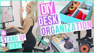 Desk Organization Ideas to Boost Productivity + DIY Stand Up Desk!