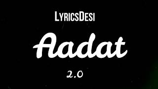 AADAT 2.0 | Atif Aslam | Momina Mustehsan | Falak Shabir | 4K acoustic Song |  Latest Bollywood 2019
