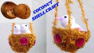 Cotton Birds And  Coconut Shell Nest Making / Best Out Of Waste  / DIY