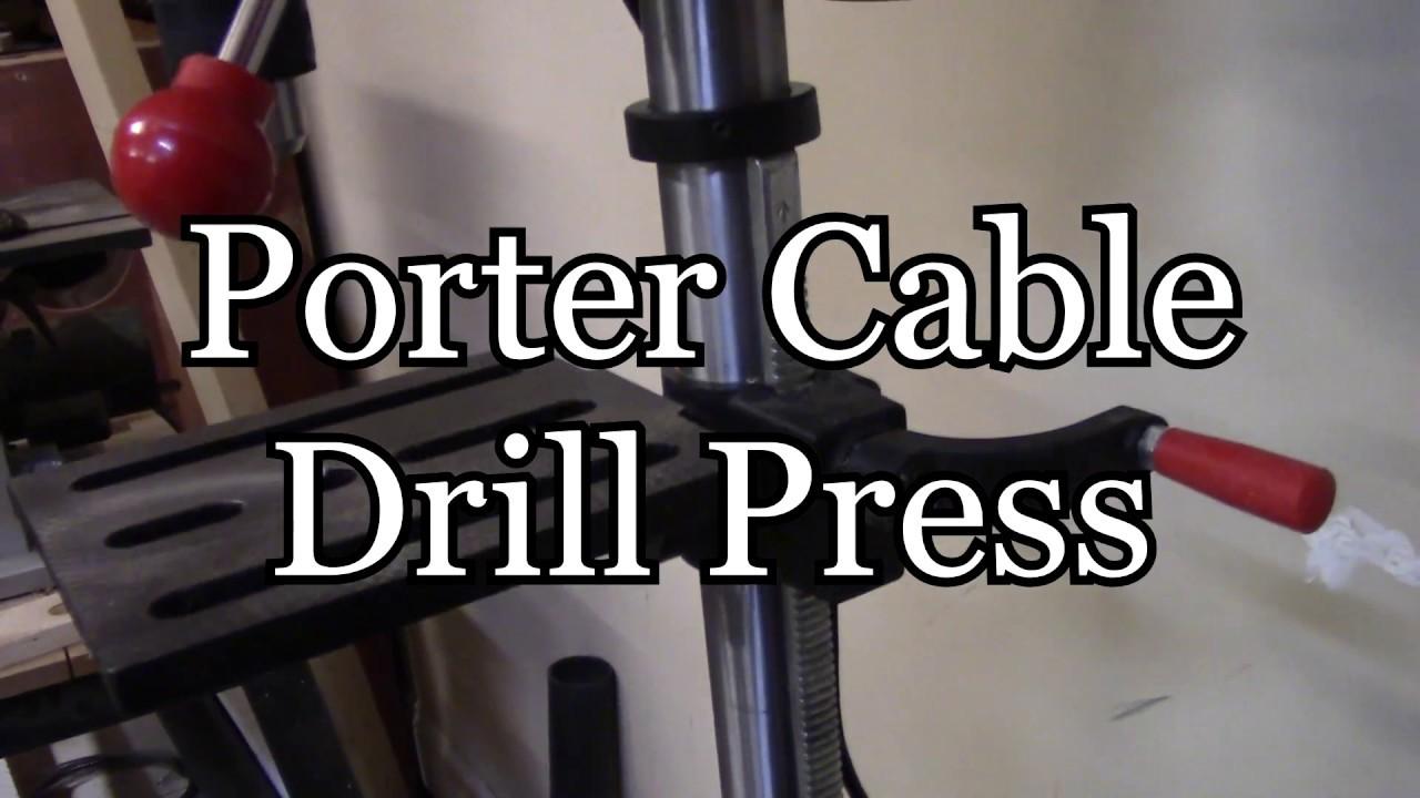 Porter Cable Drill Press Youtube