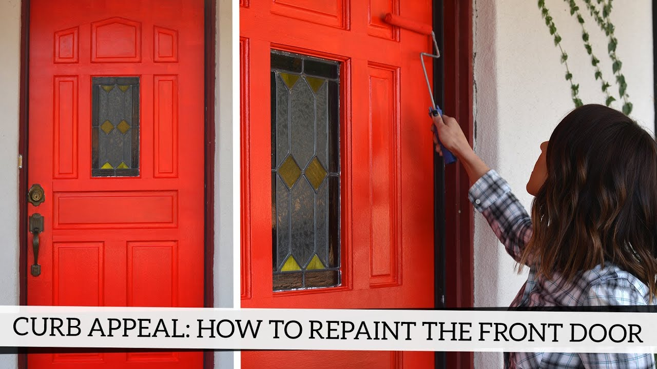 Attirant Curb Appeal: How To Repaint Your Front Door   YouTube