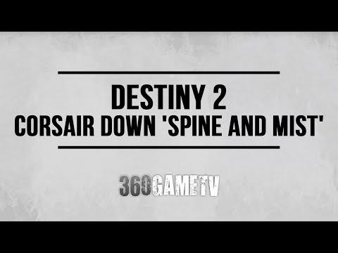 Destiny 2 All Corsair Down 'Spine and Mist' Locations - Corsair Down Locations Guide
