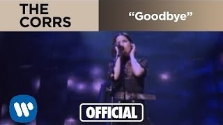Watch Corrs Goodbye video