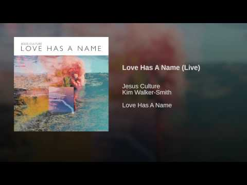 Love Has A Name (Live)
