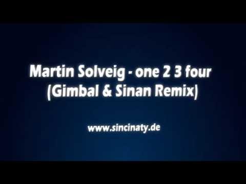 Martin Solveig - One 2 3 Four (Gimbal & Sinan Remix) // www.sincinaty.de