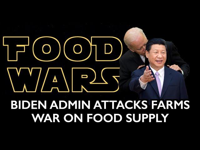 Biden Attacks Farms - Comprehensive War on Global Food Supply - Engineered Famine