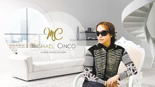Michael Cinco's Passion for Fashion