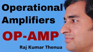 Operational Amplifiers (OP-AMP) | Electronics Engineering by Raj Kumar Thenua | Hindi / Urdu