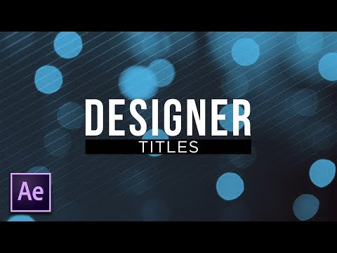 Create Beautiful Designer Titles | After Effects Motion Graphics Tutorial
