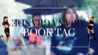 ¡ARIANA GRANDE BOOK TAG!  |  Reinando Univeroso