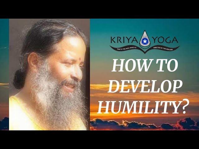 How to Develop Humility?