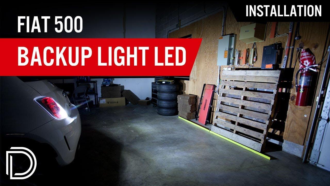 how to install backup light led bulbs, fiat 500