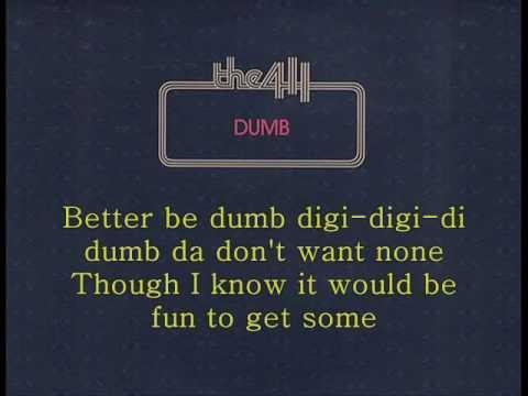 The 411 - Dumb (lyrics)