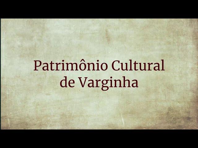 Patrimônio Cultural de Varginha