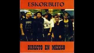 Eskorbuto en vivo y en directo - Chihuahua Mexico, mayo 1991