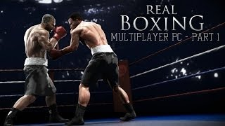 Real Boxing - Multiplayer PC/HD |2014| Gags vs. ArsHeLL