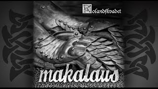 ROLANDSKVADET By MAKALAUS The Ballad Of Roland With Lyrics