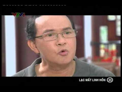 Phim Việt Nam - Lạc mất linh hồn - Tập 23 - Lac mat linh hon - Phim Viet Nam