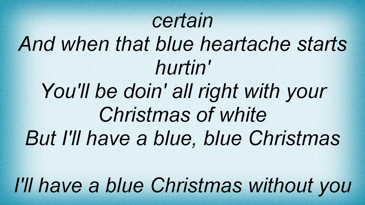 vince gill blue christmas lyrics - I Ll Have A Blue Christmas Lyrics