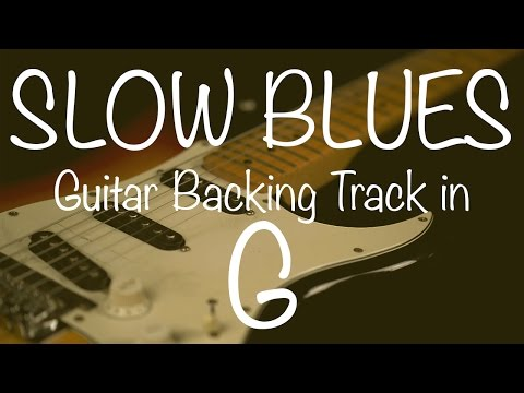 Slow Blues Guitar Backing Track in G