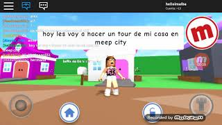 TOUR BY MY HOME IN MEEPCITY ROBLOX