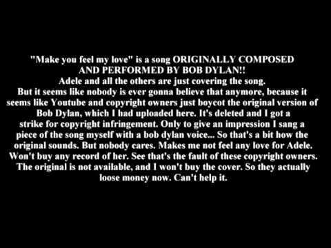 Bob Dylan - Make you feel my love (original song has died)