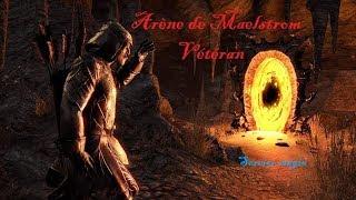 TESO : Arène de Maelstrom Run d'1h sorcier magie