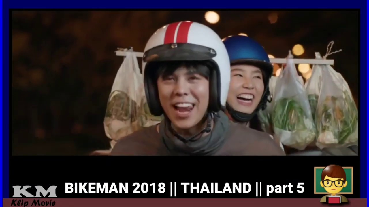 Klip movie - BIKEMAN (2018) THAILAND SUBTITLE INDONESIA ...
