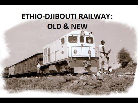 Addis Ababa - Djibouti Railway: old & new