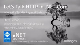 Let's Talk HTTP in .NET Core - Steve Gordon