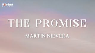 Martin Nievera - The Promise - (Official Lyric)