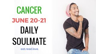 """CANCER SOULMATE """" WILL IT GET BETTER"""" JUNE 20 21 DAILY LOVE TAROT READING"""
