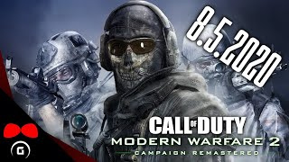 Call of Duty: Modern Warfare 2: Campaign Remastered | 8.5.2020 | #Agraelus
