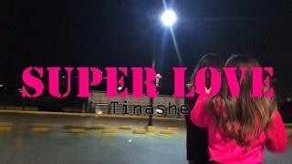 DANCE Super Love Ella Cruz