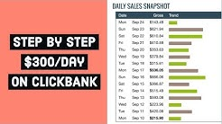 ClickBank Step By Step Tutorial - How To Make $300 Per Day On Clickbank  With Free Traffic In 2018