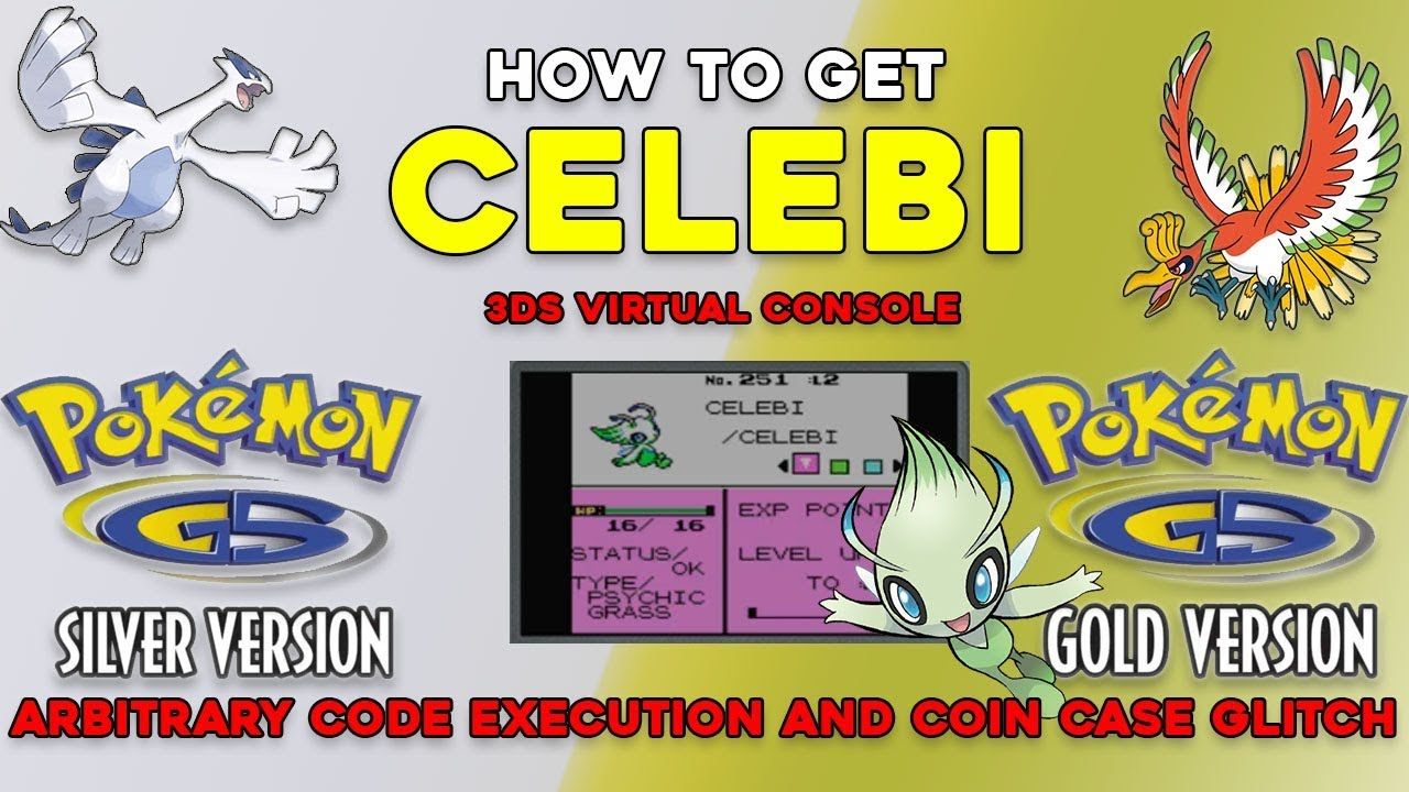 Pokemon Gold And Silver 3ds Vc How To Get Celebi Using The Coin Case Glitch Youtube
