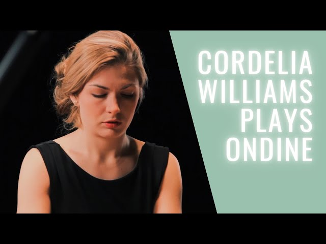 Ravel Ondine: Cordelia Williams plays beautifully shimmering 1st movement from Gaspard de la Nuit