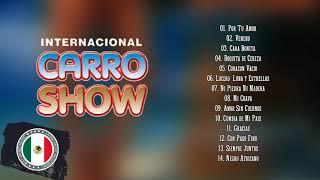 INTERNACIONAL CARRO SHOW 40 CUMBIAS INOLVIDABLES - CARRO SHOW MIX DE CUMBIAS ROMÁNTICAS DEL RECUERDO