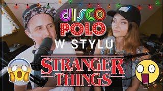 DISCO POLO w stylu STRANGER THINGS (MIG - Do niej coś czuję COVER)