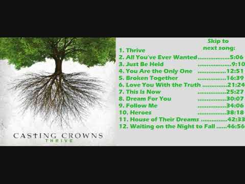 Casting Crowns -  Thrive -  Full Album