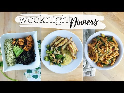 PLANT BASED DINNER RECIPES FOR AFTER WORK | Easy Weeknight Meals